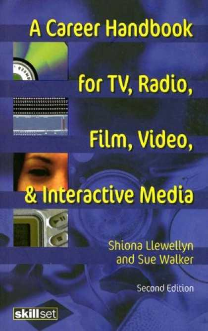 Books About Media - A Career Handbook for TV, Radio, Film, Video & Interactive Media