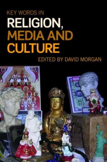 Books About Media - Key Words in Religion, Media and Culture