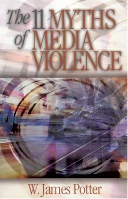 Books About Media - The 11 Myths of Media Violence
