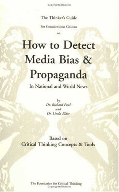 Books About Media - The Thinkers Guide for Conscientious Citizens to Detect Media Bias