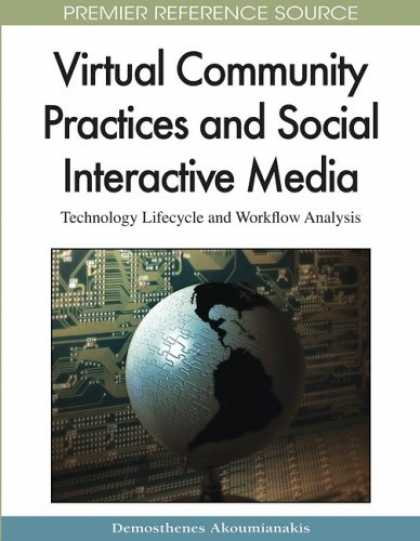 Books About Media - Virtual Community Practices and Social Interactive Media: Technology Lifecycle a