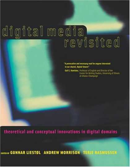 Books About Media - Digital Media Revisited: Theoretical and Conceptual Innovations in Digital Domai