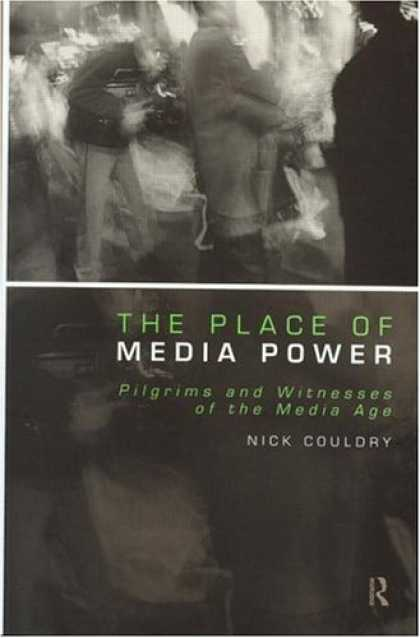 Books About Media - The Place of Media Power (Comedia)