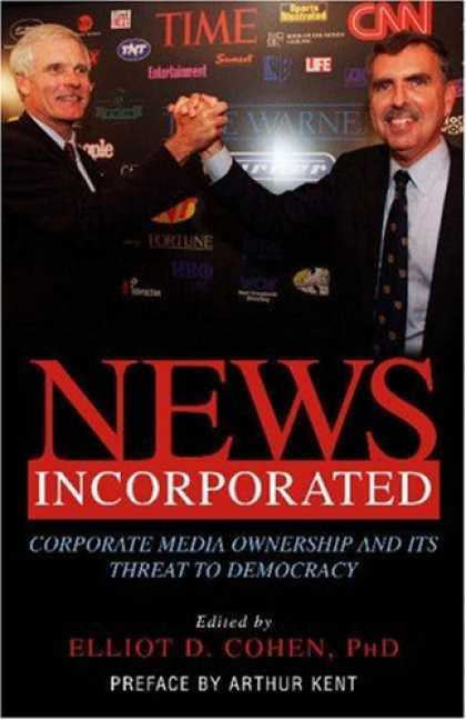 Books About Media - News Incorporated: Corporate Media Ownership And Its Threat To Democracy