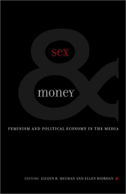 Books About Media - Sex & Money: Feminism and Political Economy in the Media (Commerce and Mass Cult