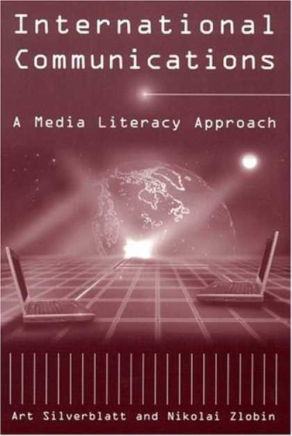Books About Media - International Communications: A Media Literacy Approach