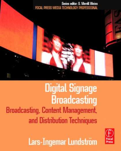 Books About Media - Digital Signage Broadcasting: Content Management and Distribution Techniques (Fo