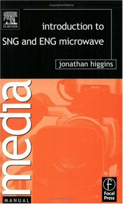 Books About Media - Introduction to SNG and ENG Microwave (Media Manuals)