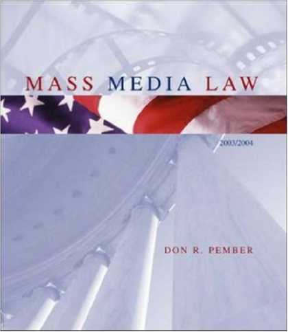 Books About Media - Mass Media Law, 2003 Edition, with Free Student CD-ROM