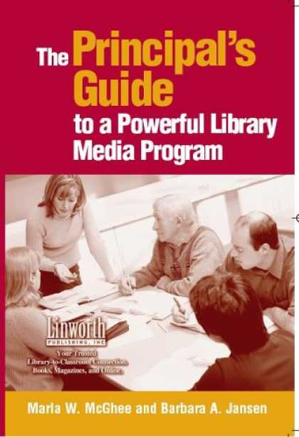 Books About Media - The Principal's Guide To A Powerful Library Media Program