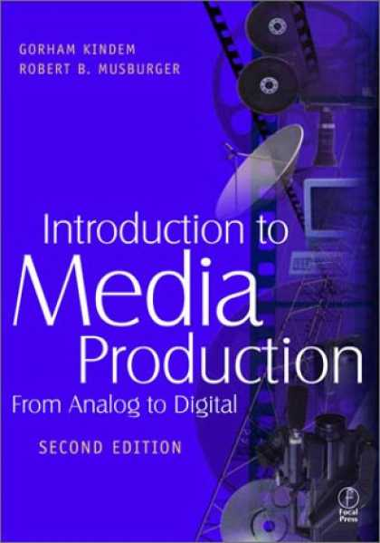 Books About Media - Introduction to Media Production: From Analog to Digital, Second Edition