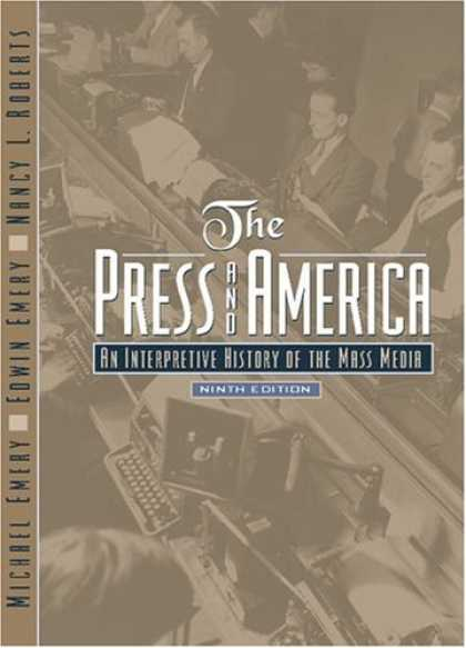 Books About Media - The Press and America: An Interpretive History of the Mass Media (9th Edition) (