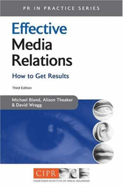 Books About Media - Effective Media Relations: How to Get Results (PR in Practice)