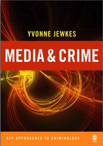 Books About Media - Media and Crime (Key Approaches to Criminology)