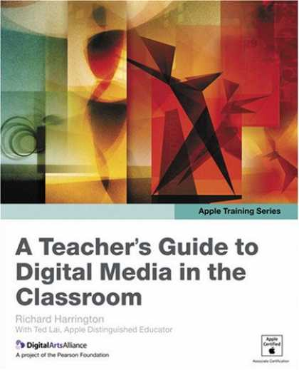 Books About Media - Apple Training Series: A Teacher's Guide to Digital Media in the Classroom