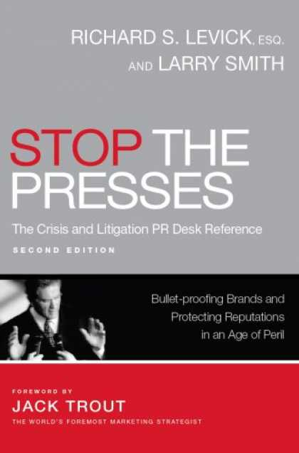 Books About Media - STOP THE PRESSES: The Crisis and Litigation PR Desk Reference