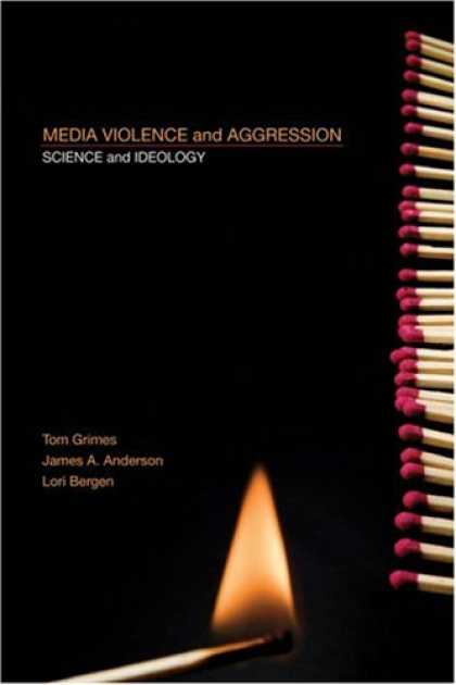Books About Media - Media Violence and Aggression: Science and Ideology