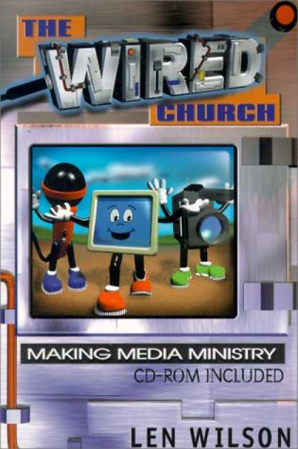 Books About Media - The Wired Church: Making Media Ministry
