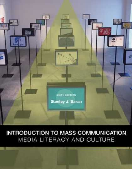 Books About Media - Introduction to Mass Communication: Media Literacy and Culture