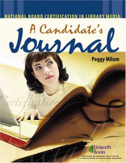 Books About Media - National Board Certification in Library Media: A Candidate's Journal