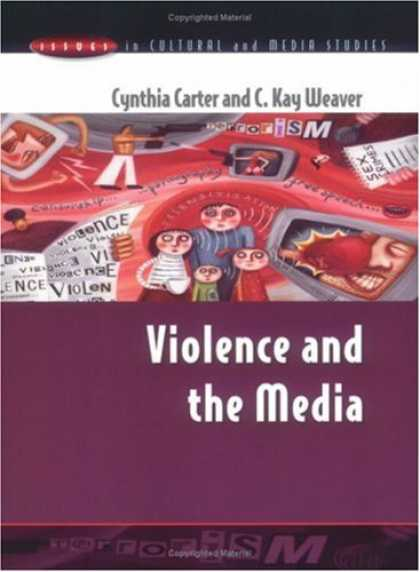 Books About Media - Violence and the Media Violence and the Media