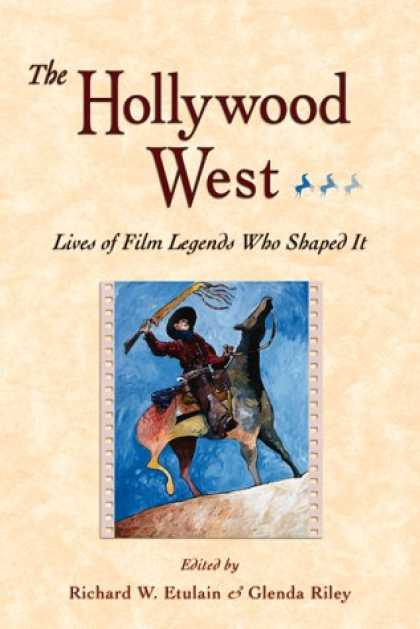 Books About Movies - The Hollywood West: Lives of Film Legends Who Shaped It