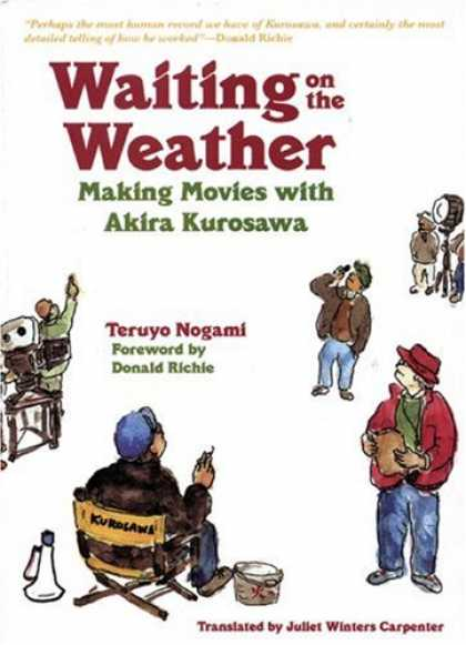 Books About Movies - Waiting on the Weather: Making Movies with Akira Kurosawa