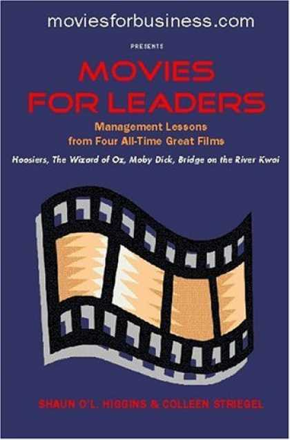 Books About Movies - Movies for Leaders: Management Lessons from Four All-Time Great Films (Managemen