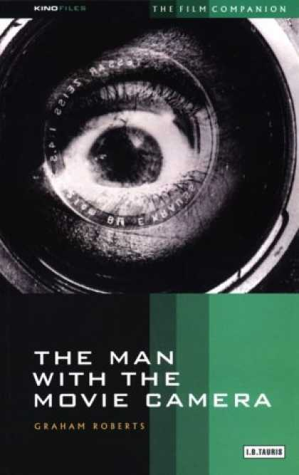 Books About Movies - The Man With the Movie Camera: The Film Companion (KINOfile)