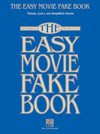 Books About Movies - THE EASY MOVIE FAKE BOOK: 100 SONGS IN THE KEY OF C