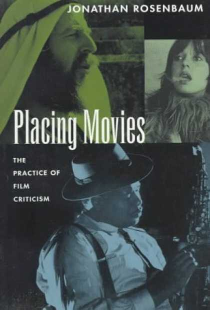 Books About Movies - Placing Movies: The Practice of Film Criticism