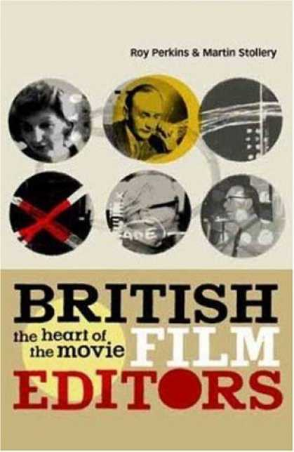 Books About Movies - British Film Editors: The Heart of the Movie