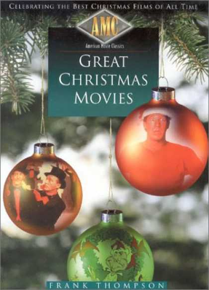 Books About Movies - American Movie Classics' Great Christmas Movies: Celebrating the Best Christmas
