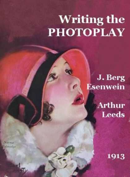 Books About Movies - Writing the PHOTOPLAY [for the silent movie film script]