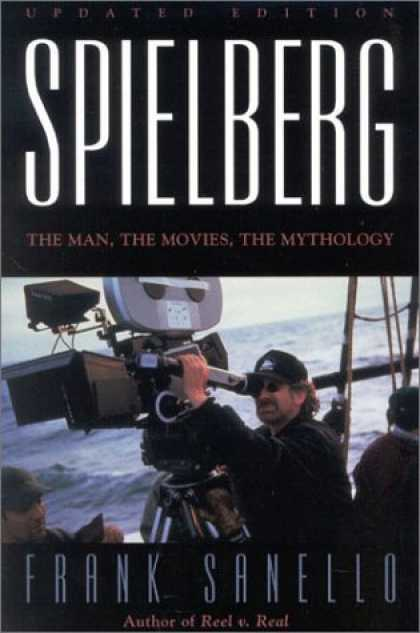 Books About Movies - Spielberg: The Man, the Movies, the Mythology