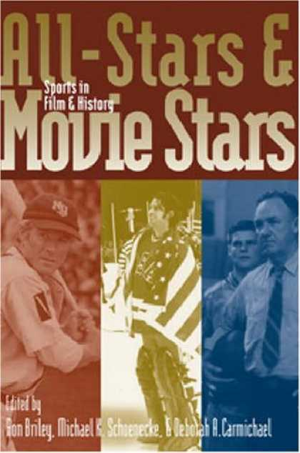 Books About Movies - All-Stars and Movie Stars: Sports in Film and History