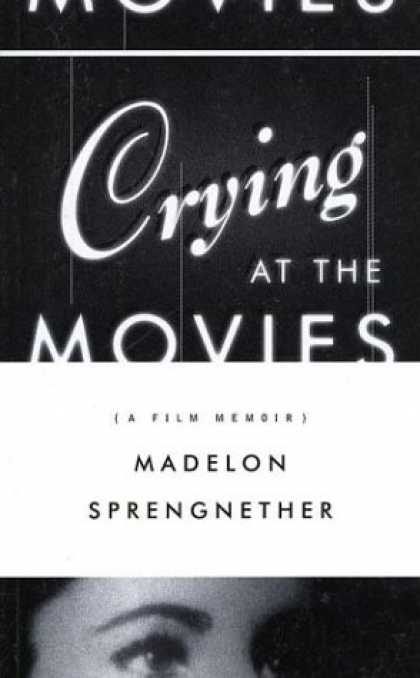 Books About Movies - Crying at the Movies: A Film Memoir