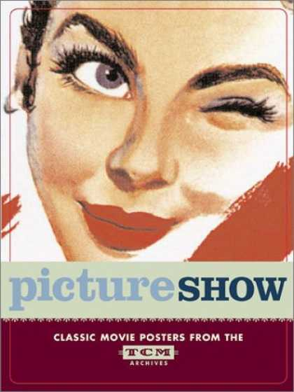 Books About Movies - Picture Show: Classic Movie Posters from the TCM Archives