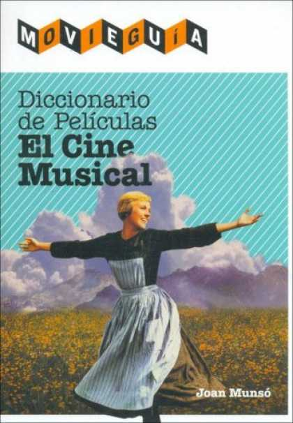 Books About Movies - Diccionario Del Cine Musical / The Dictionary of Musical Film: El Cine Musical