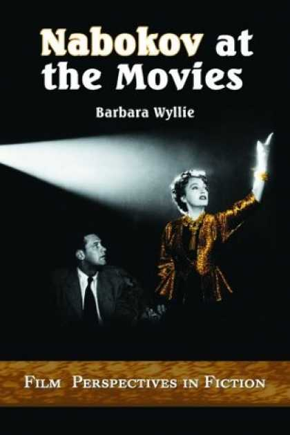 Books About Movies - Nabokov at the Movies: Film Perspectives in Fiction