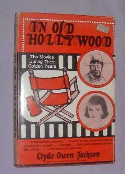 Books About Movies - In Old Hollywood: The Movies During Their Golden Years