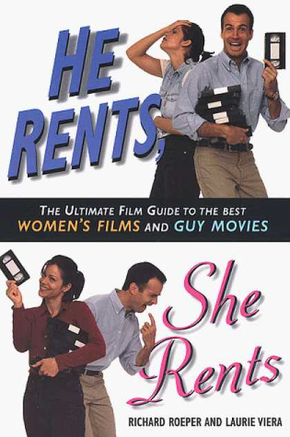 Books About Movies - He Rents, She Rents: The Ultimate Guide to the Best Women's Films and Guy Movies