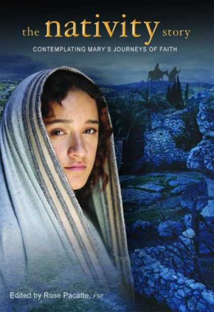 Books About Movies - The Nativity Story: Contemplating Mary's Journeys of Faith