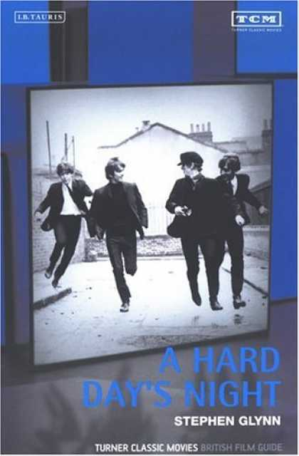 Books About Movies - A Hard Day's Night: The British Film Guide 10 (Turner Classic Movies British Fil