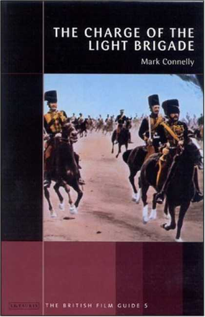 Books About Movies - The Charge of the Light Brigade (Turner Classic Movies British Film Guides)