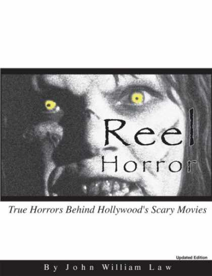Books About Movies - Reel Horror: True Horrors Behind Hollywood's Scary Movies