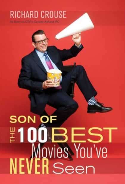 Books About Movies - Son of the 100 Best Movies You've Never Seen