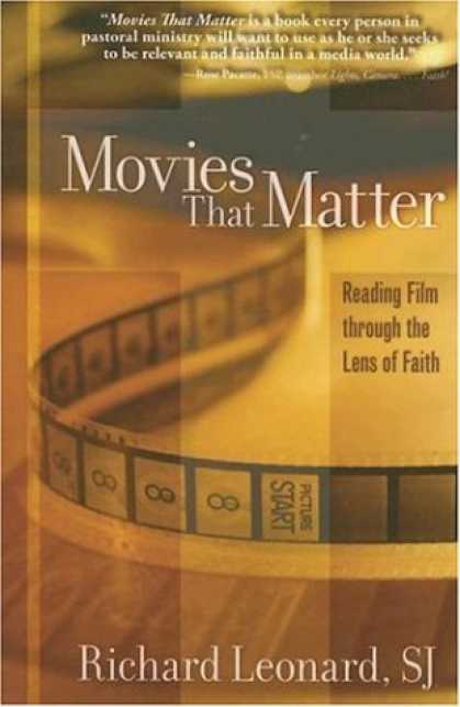 Books About Movies - Movies That Matter: Reading Film Through the Lens of Faith