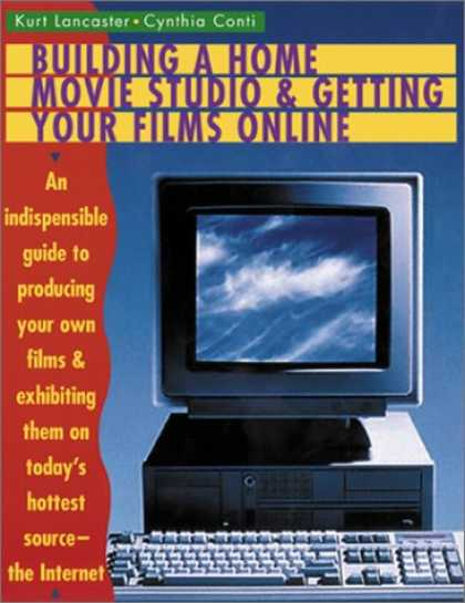 Books About Movies - Building a Home Movie Studio and Getting Your Films Online