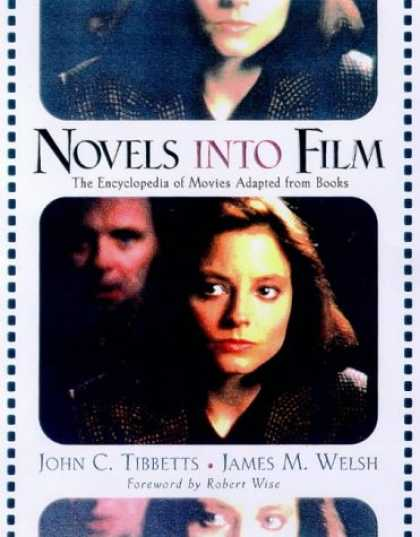 Books About Movies - Novels into Film: The Encyclopedia of Movies Adapted from Books